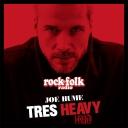 Très Heavy - Rock&Folk radio