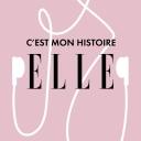 ELLE - C'est mon histoire - ELLE