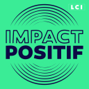 IMPACT POSITIF - les solutions existent - LCI - Sylvia Amicone