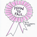 How To Fail With Elizabeth Day - howtofail