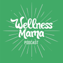 The Wellness Mama Podcast - Katie Wells