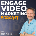 Engage Video Marketing Podcast - Ben Amos