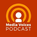 Media Voices Podcast - Media Voices