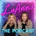 LuAnna: The Podcast - LuAnna Podcast