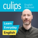 Culips Everyday English Podcast - Culips English Podcast