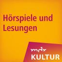 Hörspiele und Lesungen bei MDR KULTUR - Mitteldeutscher Rundfunk