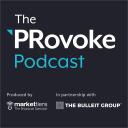 The PRovoke Podcast - PRovoke Media