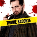 Tranié Raconte - Benjamin Tranié