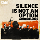 Silence is Not an Option - CNN