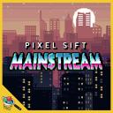 Mainstream - Pixel Sift