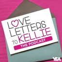 Love Letters to Kellie... The Podcast - YEA Networks