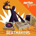 Beatmakers - ARTE Radio