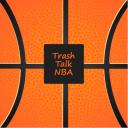 Trash Talk NBA - Trash Talk