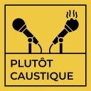 Plutôt Caustique - Urbain et Clément