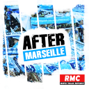 After Marseille - RMC
