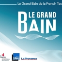 Le Grand Bain de la French Tech - French Tech Aix-Marseille