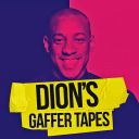 Dion's Gaffer Tapes - The Podcast Works