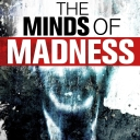 The Minds of Madness - True Crime Stories - The Minds of Madness | Wondery