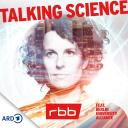 Talking Science - Wenn Wissenschaft auf Gesellschaft trifft | rbb - Rundfunk Berlin-Brandenburg