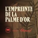 L'Empreinte de La Palme d'Or - GQ France