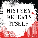 History Defeats Itself - Kevin Rosenquist, John Banks, and Greg Mitchell