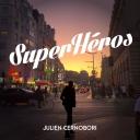 Superhéros - Julien Cernobori