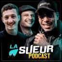 Podcast La Sueur - La Sueur