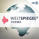 Weltspiegel Thema - ARD Weltspiegel