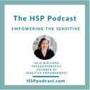 The HSP Podcast with Julie Bjelland - Julie Bjelland