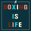 Boxing Is Life - PopKast