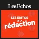Les éditos de la rédaction - Les Echos