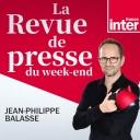 La Revue de Presse du week-end - France Inter