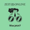 Was jetzt? - ZEIT ONLINE