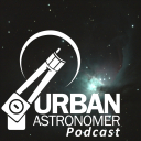 The Urban Astronomer Podcast - The Urban Astronomer Podcast
