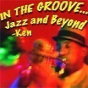 In the Groove, Jazz and Beyond - Ken Laster