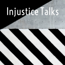 Injustice Talks! - Dean diPierro