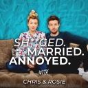 Sh**ged Married Annoyed - Chris & Rosie Ramsey