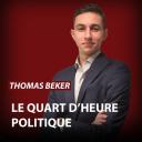Le Quart d'Heure Politique - Thomas Beker