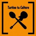 Tartine Ta Culture - Tartine ta Culture