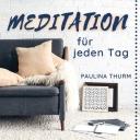 Meditation für jeden Tag - Dein Podcast für geführte Meditationen und Entspannung - Paulina Thurm | Deine Meditationsbegleiterin (Inhale Life)