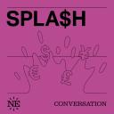 Splash - Nouvelles Écoutes
