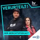 Verurteilt! Der Gerichtspodcast - hr-info