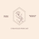 The Unraveled Podcast - unraveled