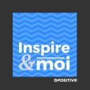 Inspire&moi - par POSITIVR - POSITIVR