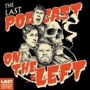 Last Podcast On The Left - The Last Podcast Network