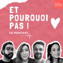 ET POURQUOI PAS ! Sexe, Amour et pas de Rock 'n' roll - La Fabrik Audio