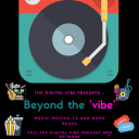 The Digital Vibe Presents: Beyond The Vibe-Music Movies TV and Book Reads - Annette Thomas-The Digital Vibe Podcast Network