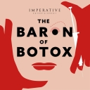 The Baron of Botox - Imperative Entertainment