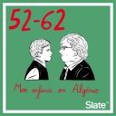 52-62, mon enfance en Algérie - Slate.fr