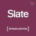 Slate Arts & Culture – Spoken Edition - Slate